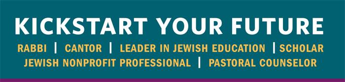 Kickstart your Future - Rabbi | Cantor | Leader in Jewish Education | Scholar