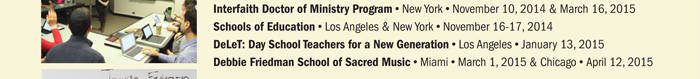 Interfaith Doctor of Ministry Program, Schools of Education, DeLeT: Day School Teachers for a New Generation, Debbie Friedman School of Sacred Music